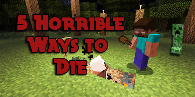 Of the most aggravating ways to die in minecraft gearcraft