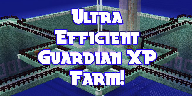 Survival Ultra Efficient Guardian XP Farm! | Gearcraft
