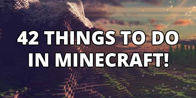 minecraft-things-to-do