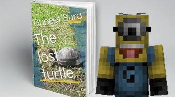 The Lost Turtle by Guneet Sura